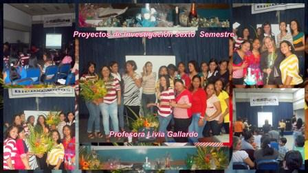 Proyectos de Investigación Estudiantes de Sexto Semestre Docente Livia Gallardo